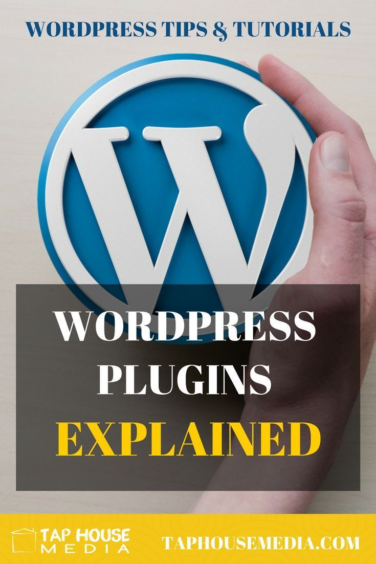 WordPress Wisdom: What is a WordPress Plugin l Tap House Med