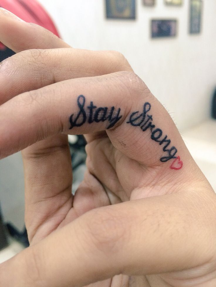 My stay strong tattoo
