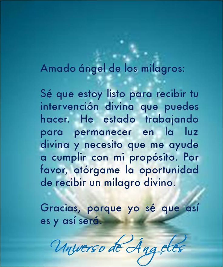 #UniversoDeAngeles Oración al ángel de los milagros.