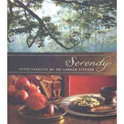 Serendip My Sri Lankan Kitchen - Peter Kuruvita