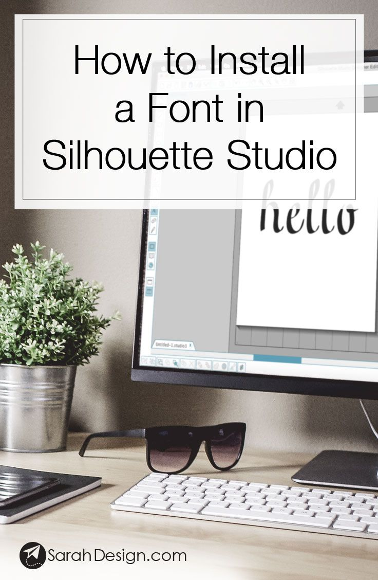 How to install a font in Silhouette Studio