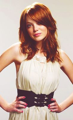 Emma Stone ( the reason my hair is red ! Truth :) )