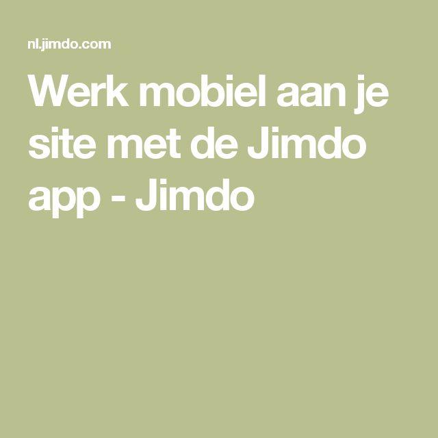 Werk mobiel aan je site met de Jimdo app - Jimdo