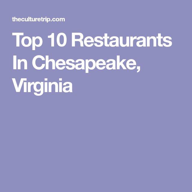Top 10 Restaurants In Chesapeake, Virginia