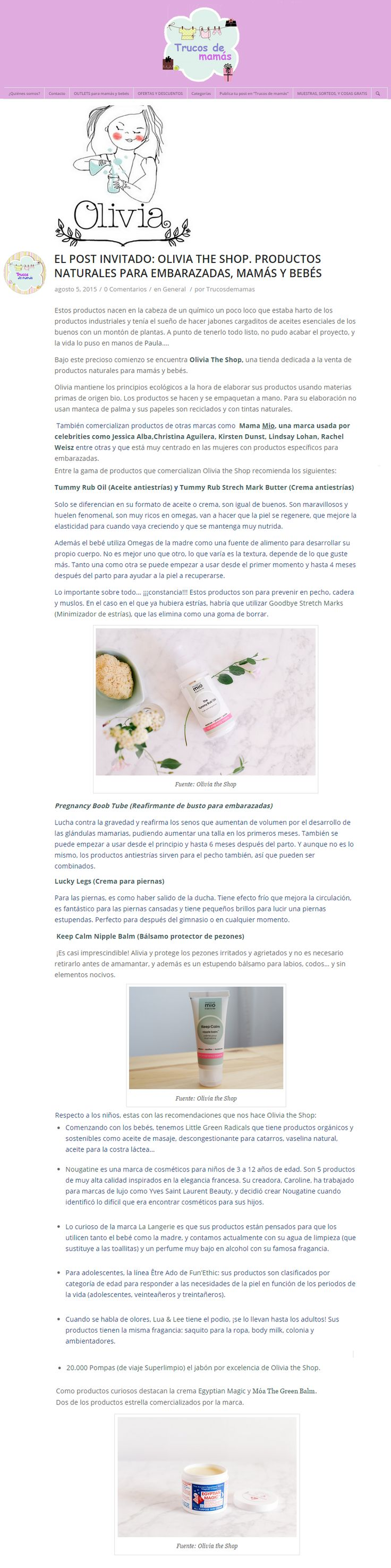 """Blog Trucos de Mamás, 5 de agosto de 2015. """"""""El post invitado: Olivia The Shop. Productos naturales para embarazadas, mamás y bebés"""". http://trucosdemamas.com/olivia-the-team-productos-naturales-ecologicos/"""