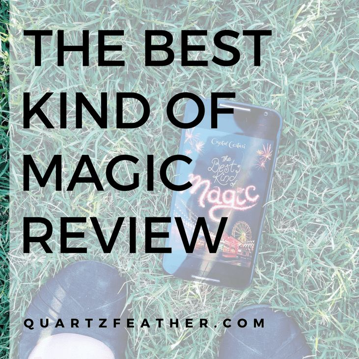 Stereotypes Witches and Chicago // The Best Kind of Magic by Crystal Cestari Review  3/5 stars Book Reviews Books Contemporary Fantasy Reviews Romance Young Adult