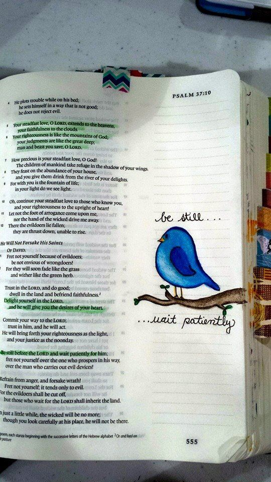 Be still....wait patiently...  bible journaling