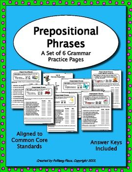 Prepositional Phrases - Set of 6 Grammar Practice Pages; Printable Activity Worksheets