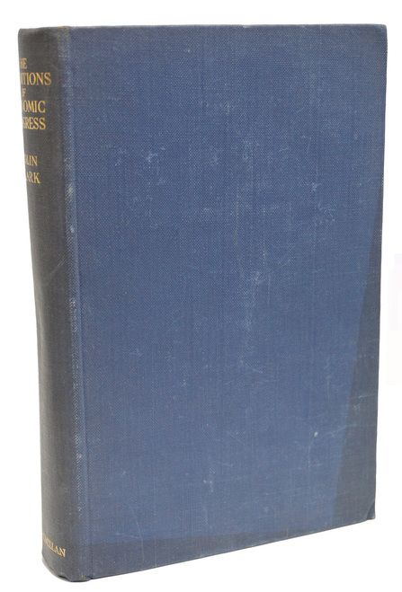 The Conditions of Economic Progress First Edition Colin Clark 1940 1st Printing