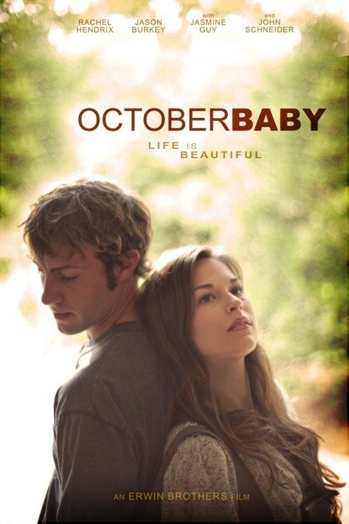 October Baby. Life truly does begin at conception.    This is an AMAZING movie! havve you seen it? if you haven't i HIGHLY recommend it. (it is on netflix)