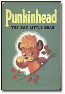 Punkinhead - a favourite from the '50s  Note:  Awww! Don't Be Sad little Punkinhead, It will get better and then you will be Happy Again!