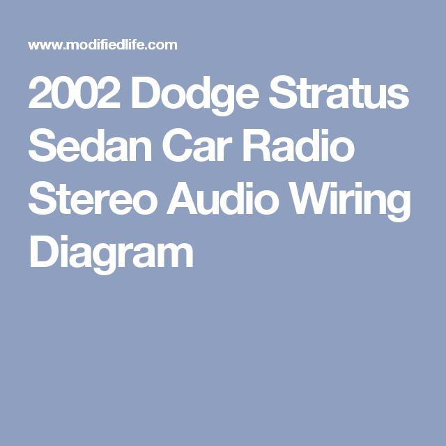 2002 Dodge Stratus Sedan Car Radio Stereo Audio Wiring
