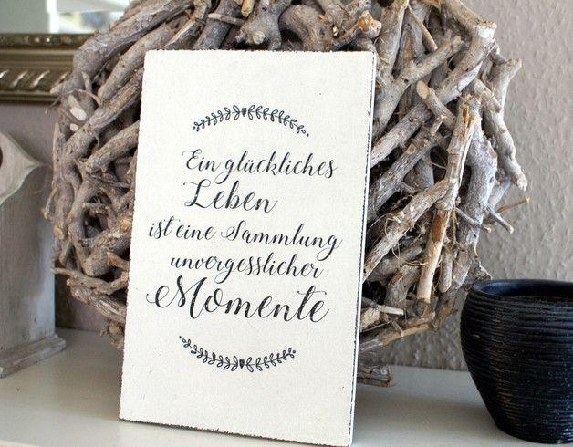 """**Schild Holz Ein glückliches Leben ... Shabby Chic** Holzschild """"Ein glückliches Leben ..."""" aus MDF im Shabby Style Ein schöner Spruch über das Leben. Was gibt es schöneres als eine..."""