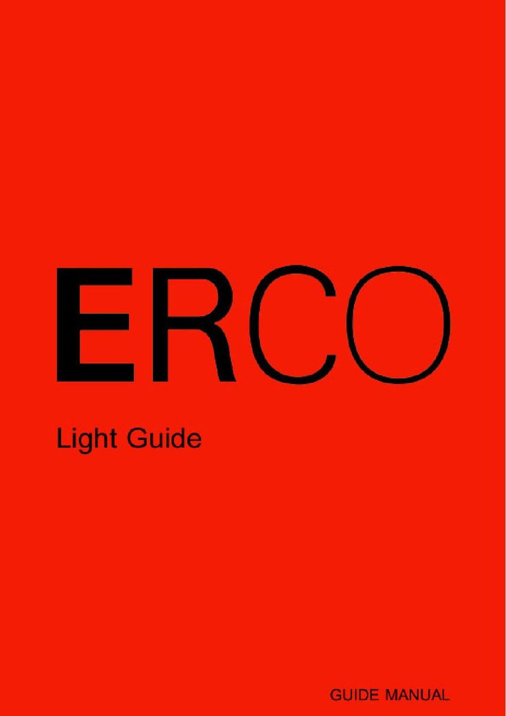 Erco guide  Design with light. Indoor, outdoor lighting; light control; light technology; simulation and calculation.