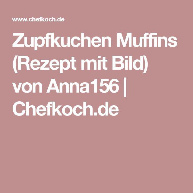 Zupfkuchen Muffins (Rezept mit Bild) von Anna156   Chefkoch.de