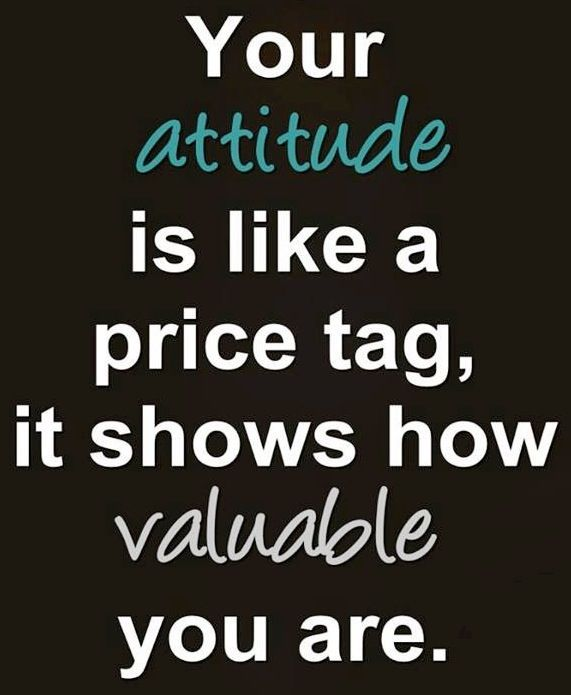 Attitude Quote Via Carol S Country Sunshine On Facebook Workplace Quotes Work Ethic Quotes Ethics Quotes