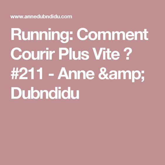 Running: Comment Courir Plus Vite ? #211 - Anne & Dubndidu