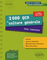 3 000 QCM de culture générale - Tous concours 2e édition Matthieu Dubost Alain Nonjon ( Préfacier )