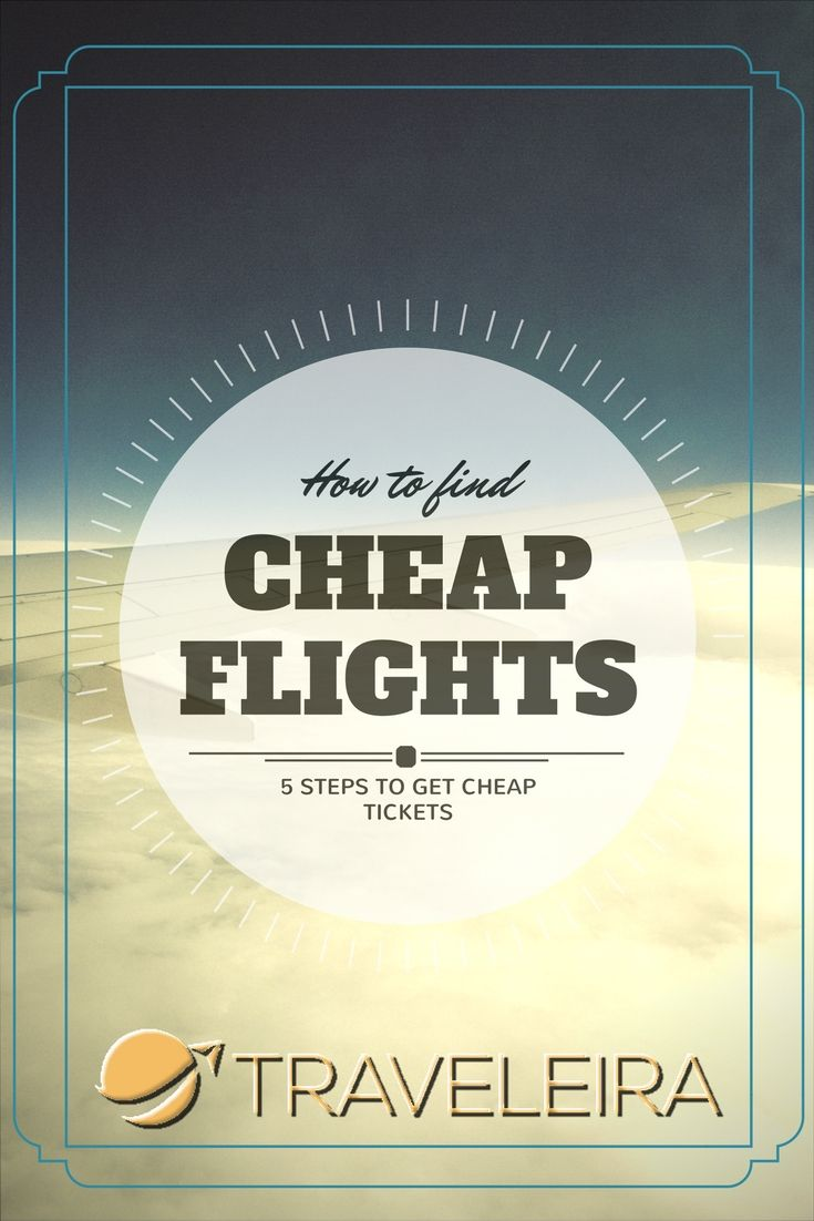 If you're one of those who wants to learn how to find cheap flights and airfares, these five steps will help you to find your tickets. #cheapflights #flights #travel