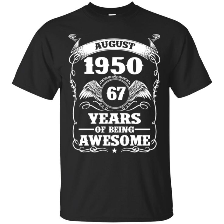 Born-in-August-19... http://99promocode.com/products/born-in-august-1950-67-years-of-being-awesome_?utm_campaign=social_autopilot&utm_source=pin&utm_medium=pin  #Mens #womens