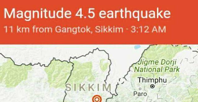 Earthquake Jolts North Bengal and Sikkim   4.5 Magnitude Earthquake Jolts Sikkim and Adjoining Region Including Darjeeling Siliguri Nepal Bhutan.  Epicenter 11 Kms from Gangtok confirms Google Earthquake Data Center. Magnitude 4.5 earthquake 11 km from Gangtok Sikkim  3:12 AM  Other Earthquake Data Centers records Epicenter 27.21 North 88.5 1 East 108 West of Thimpu  Bhutan 14 Kms South From Gangtok 06 North East From Rangpo (Sikkim)  Siliguri