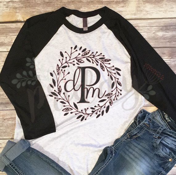 Wreath of Flowers Monogram - Custom Vinyl T-Shirt, Women's Shirt, Vinyl Shirt, Baseball Tee, Raglan Tee, Inspirational Quote, Quote Tee by OHSOPriddy on Etsy https://www.etsy.com/listing/484420284/wreath-of-flowers-monogram-custom-vinyl