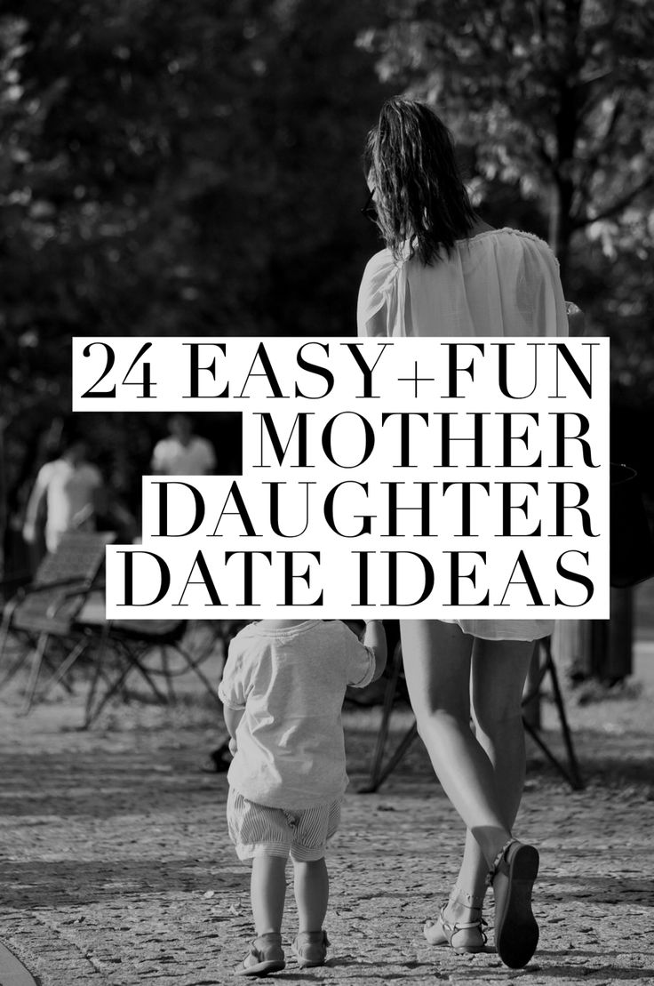 Mother Daughter Date Ideas