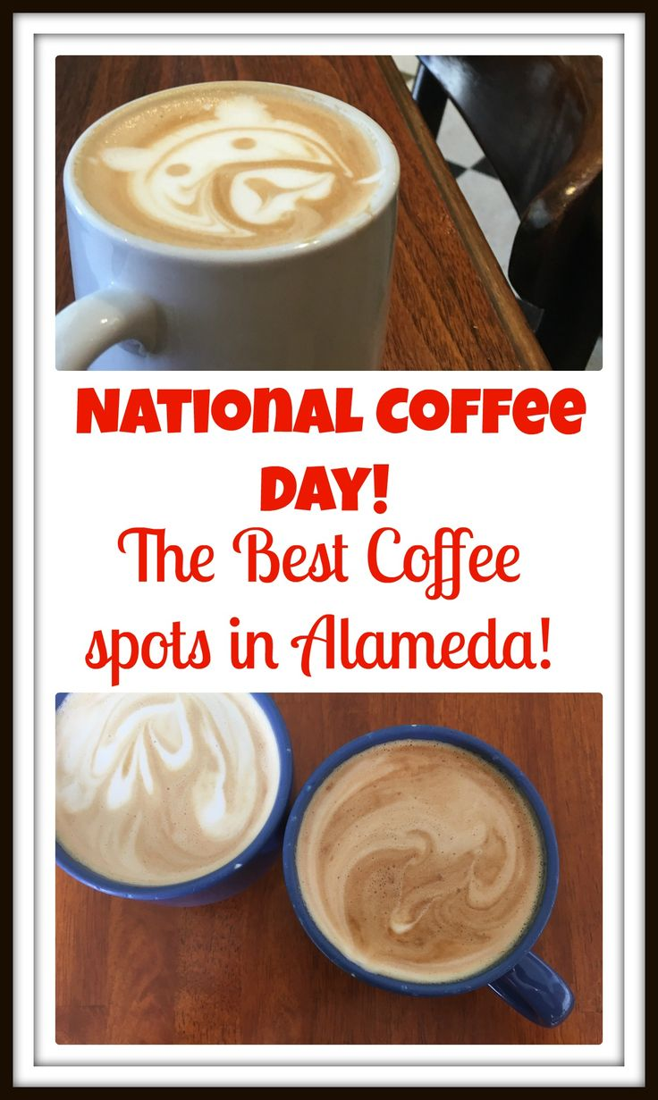 Celebrate National Coffee Day and check out my latest post on the best coffee and lattes in Alameda, California! Where is Alameda, you ask? #nationalcoffeeday