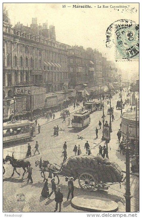 Marseille. La Cannebière. 1906. en 2019 Marseille