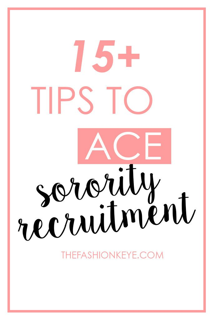 Best  Sorority Recruitment Tips Ideas On   Sorority