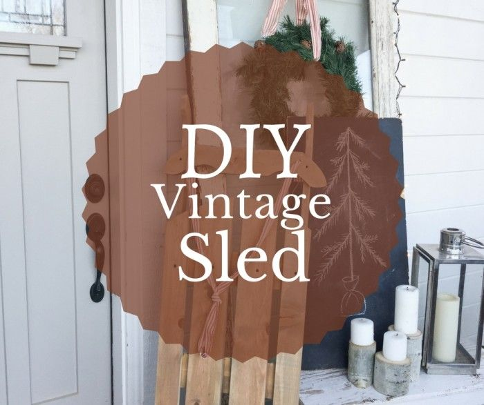 Have you ever wanted a vintage wooden sled? Why not make your own vintage wooden sled for under 10 dollars! This is the perfect accessory for Christmas.