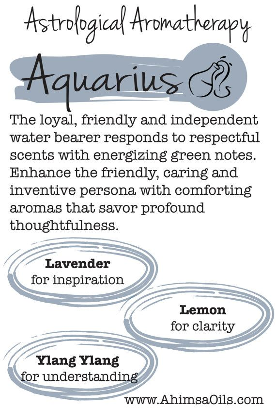 Astrological Aromatherapy for Aquarius - using essential oils to bring out your best traits!