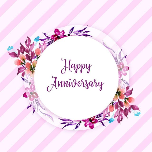Watercolor Floral Happy Anniversary Frame Background Watercolor Color Floral Png And Vector With Transparent Background For Free Download Anniversary Frame Happy Anniversary Floral Watercolor