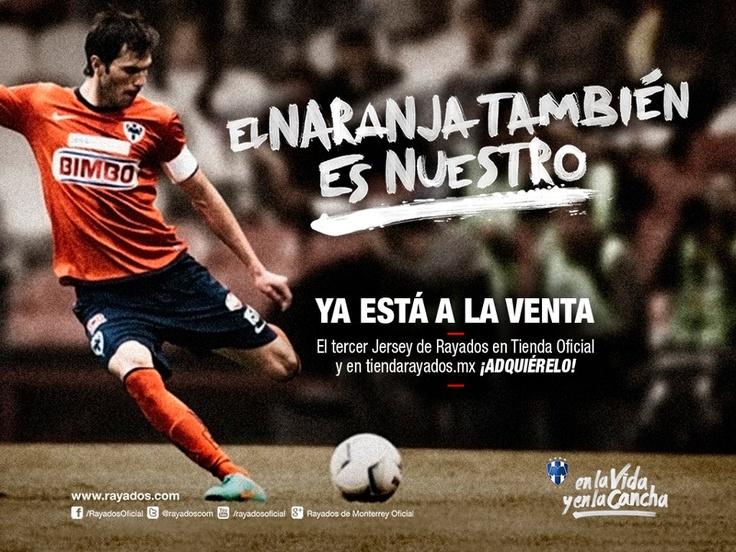 ¡El naranja también es nuestro! El tercer jersey de #Rayados a la venta en Tienda Rayados y en www.tiendarayados.mx