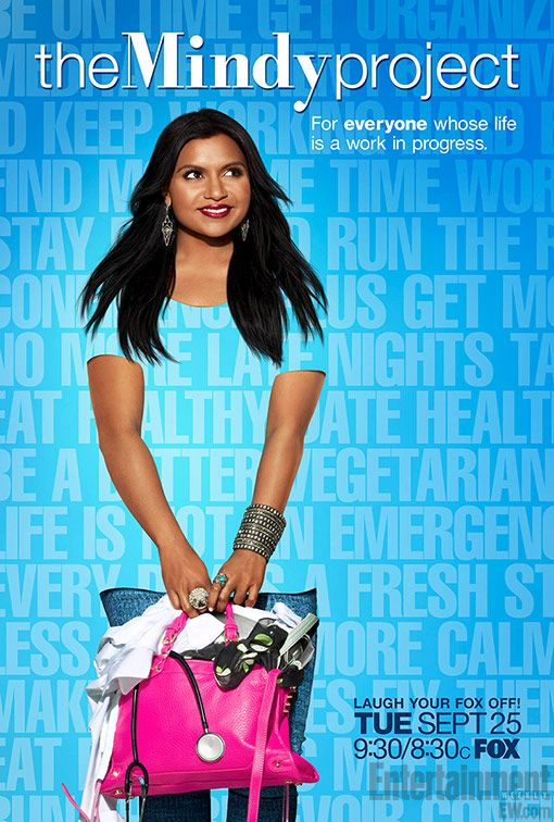 "Below is the bright and poppy ad that's going to be used to promote Mindy Kaling's new comedy everywhere this fall. The ad combines a striking image of Kaling and a series of her character's self-improvement mission statements. The tagline: ""For everyone whose life is a work in progress"" might help the show draw men as well as women."