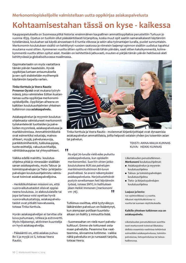 Merkonomin tutkinnon osa Asiakaspalvelu saa uuden oppikirjan - vuosien valmennus vihdoin yksiin kansiin! sivu 1/2