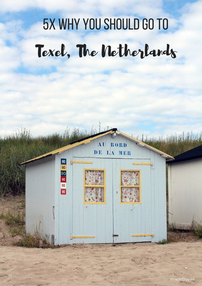 5 reasons why the island Texel The