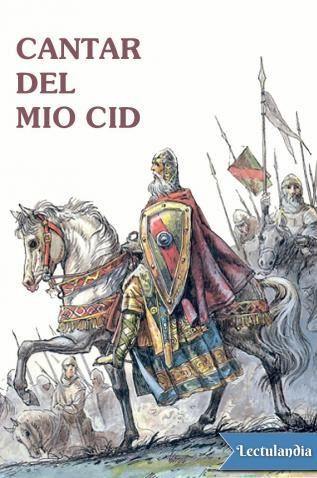 El Cantar De Mio Cid Es La Primera Gran Obra Literaria Castellana