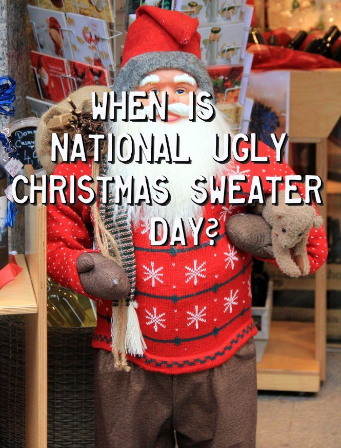 When Is National Ugly Christmas Sweater Day?