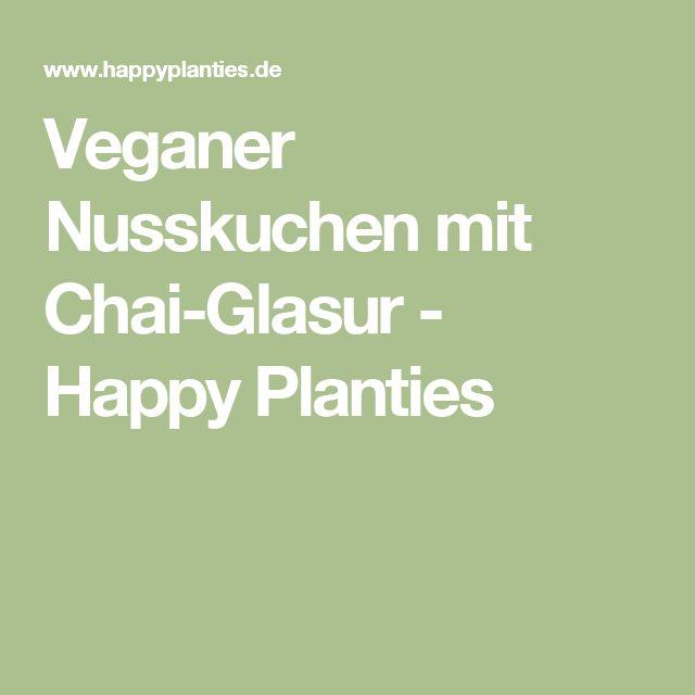 Veganer Nusskuchen mit Chai-Glasur - Happy Planties