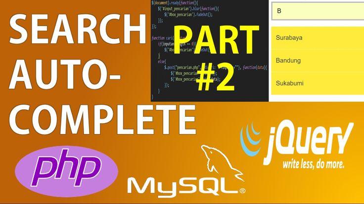 PART 2 - Pencarian Autocomplete Autosuggest dengan PHP 7 dan jQuery Ajax
