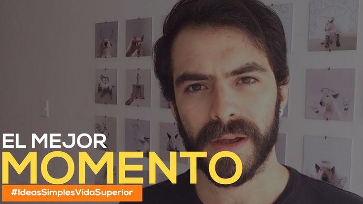 El mejor momento de tu vida - Carlos Rendón - Ep. 43 #IdeasSimplesVidaSu...
