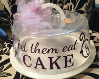 Cake Carrier with Vinyl Eat Cake by C4Kustoms on Etsy