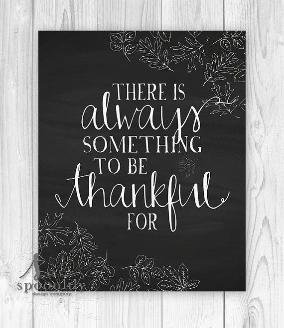 There is Always Something to Be Thankful for typography art with faux chalk style leaves and faux chalkboard style background ** design is a paper print, styled to look like a chalkboard **  ::: { Details: } ::: Print size and pricing information are located in the dropdown menu of this listing  All prints are produced when you place an order (on-demand) to avoid waste and keep our business sustainable. We produce it, package it, and ship it to you - worldwide.  SpoonLily prints using a…