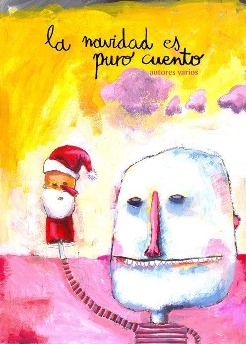 """Autores e ilustradores que, de forma desinteresada y altruista, participan en el libro de relatos navideños """"La Navidad es puro cuento""""."""