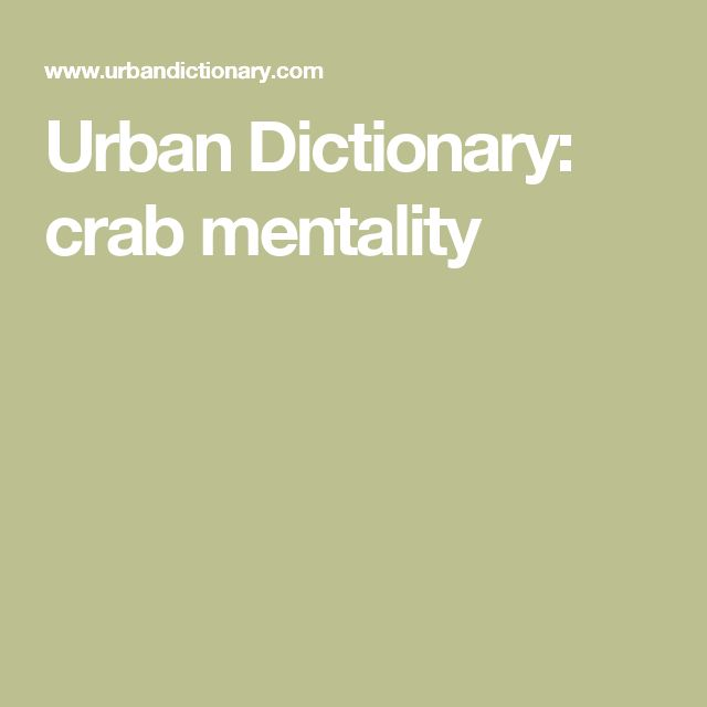 Urban Dictionary: crab mentality