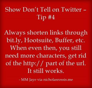 The 4th Twitter tip from my guest post on @Nicholas_Rossis' blog re Showing Not Telling on Twitter: http://nicholasrossis.me/2014/12/20/show-dont-tell-on-twitter/