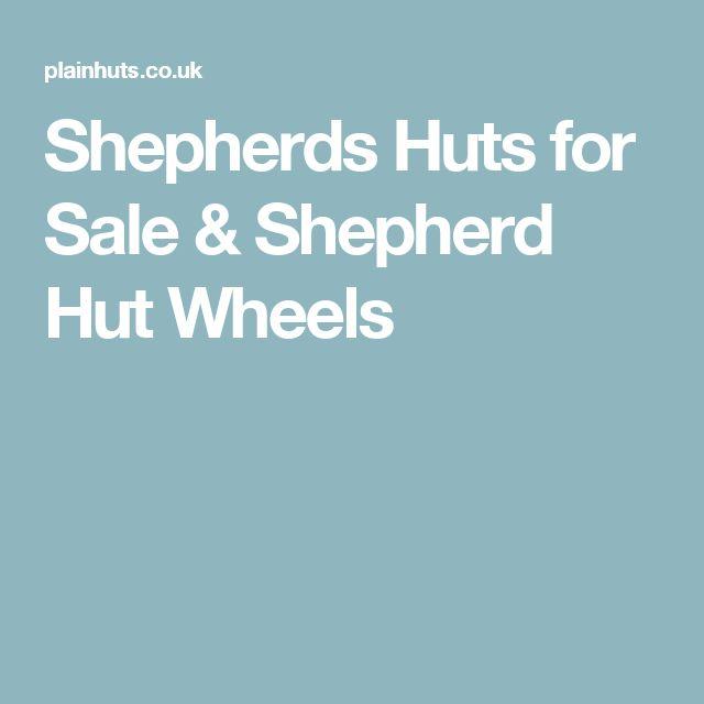 Shepherds Huts for Sale & Shepherd Hut Wheels