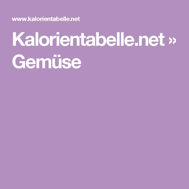 Kalorientabelle.net » Gemüse