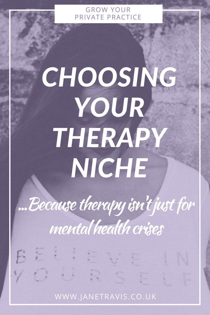 When choosing a niche for your private practice, look outside the box! What do people access therapy for?